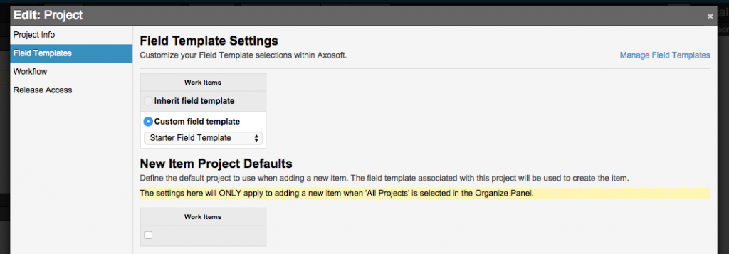"""Do you like adding items when you have """"All Projects"""" selected? Set the default field template"""